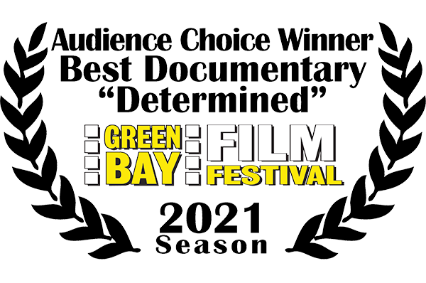 Audience Choice Winner for Best Documentary at the Green Bay Film Festival 2021